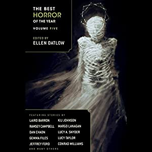 The Best Horror of the Year Volume Five Audiobook