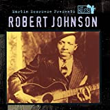 : Martin Scorsese Presents The Blues: Robert Johnson