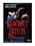 Greatest Knockout Artists in MMA to Ever Compete: Top 100, Alex Trost and Vadim Kravetsky, 1492882968