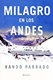 img - for Milagro En Los Andes / Miracle in the Andes: 72 Days on the Mountain (Spanish Edition) by Nando Parrado (2006-09-30) book / textbook / text book