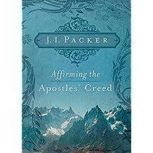 Affirming the Apostles' Creed