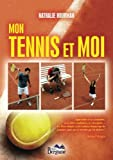 Mon tennis et moi