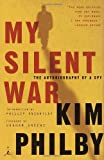img - for My Silent War: The Autobiography of a Spy by Kim Philby (2002-09-24) book / textbook / text book