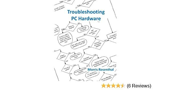 Amazon troubleshooting pc hardware an interactive computer amazon troubleshooting pc hardware an interactive computer diagnostic app help desk in an ebook app 1 ebook morris rosenthal kindle store fandeluxe Images