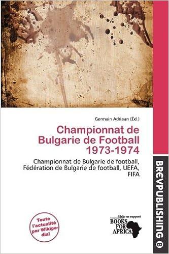 Livres gratuits Championnat de Bulgarie de Football 1973-1974 pdf epub