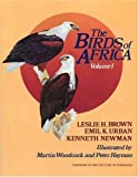 The Birds of Africa, Volume I: Ostriches and to Birds of Prey: Ostriches and Birds of Prey v. 1