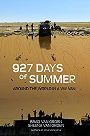 927 Days of Summer: Around the World in a VW Van (Drive Nacho Drive Book 2)