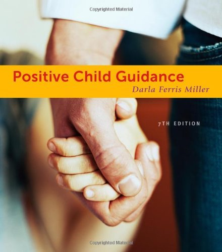 Positive Child Guidance by Darla Ferris Miller (2012-01-01)