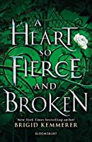 A Heart So Fierce And Broken (The Cursebreaker