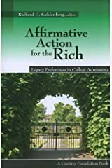 Affirmative Action for the Rich: Legacy Preferences in College Admissions Paperback
