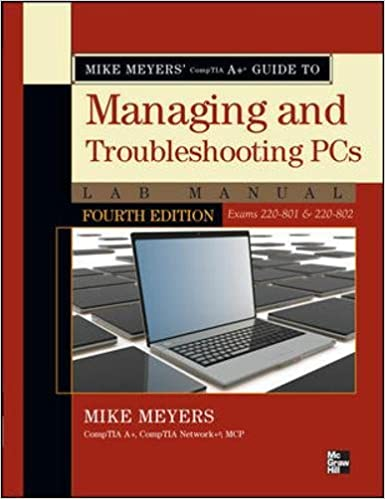 Mike Meyers CompTIA A  Guide to Managing & Troubleshooting PCs Lab Manual