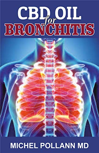 CBD OIL FOR BRONCHITIS: Ultimate Guide to Curing Lung Diseases Using CBD Oil