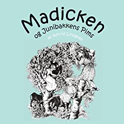 Madicken og Junibakkens Pims [Madicken and Junibakken Pims]