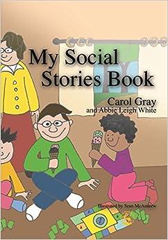 My Social Stories Book: Carol Gray, Sean McAndrew ... - photo#50