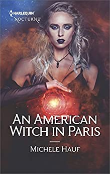 An American Witch in Paris (Harlequin Nocturne) by [Hauf, Michele]