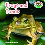 Frogs and Toads, Trudi Strain Trueit, 1608702456