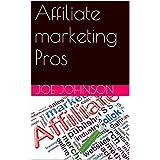 Affiliate marketing Pros