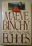 Echoes, Maeve Binchy, 0670809381