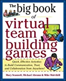 Search : Big Book of Virtual Teambuilding Games: Quick, Effective Activities to Build Communication, Trust and Collaboration from Anywhere! (Big Book Series)