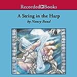 String in the Harp | Nancy Bond