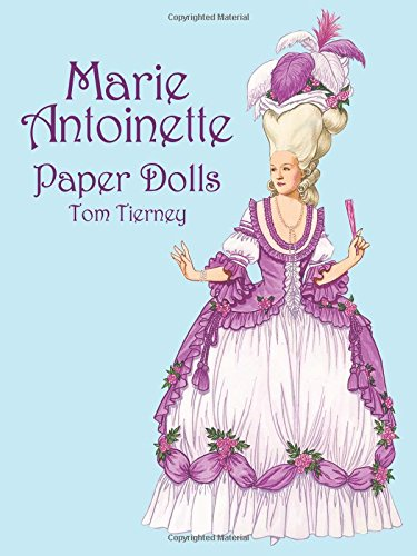 Marie Antoinette Paper Dolls: Amazon.de: Tom Tierney ...
