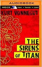 The Sirens of Titan: Amazon.es: Kurt Vonnegut, Jay Snyder
