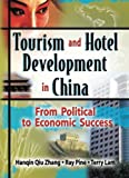 img - for Tourism and Hotel Development in China: From Political to Economic Success by Ray J Pine (2005-04-15) book / textbook / text book