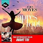Après tout (La trilogie de Lou 3) | Jojo Moyes