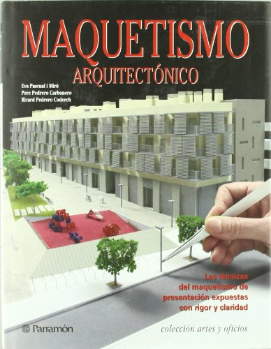 Descargar Libro Maquetismo Arquitectonico Eva Pascual I Miró