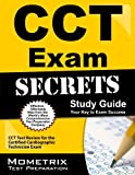 CCT Exam Secrets Study Guide: CCT Test Review for the Certified Cardiographic Technician Exam by CCT Exam Secrets Test Prep Team (2013-02-14) Paperback