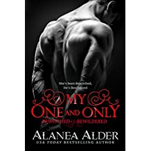 My One and Only (Bewitched and Bewildered Book 10)