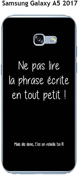 Coque Samsung Galaxy A5 2017 Design Citation Rebelle Texte Blanc Fond Noir