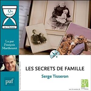 Les secrets de famille en 1 heure | Livre audio