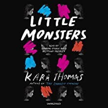 Little Monsters Audiobook by Kara Thomas Narrated by Phoebe Strole, Brittany Pressley