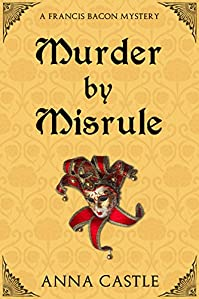 Murder By Misrule by Anna Castle ebook deal
