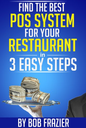 Find the Best POS System for Your Restaurant in 3 Easy Steps