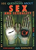 101 Questions about Sex and Sexuality, Faith Hickman Brynie, 0761323104