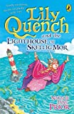 img - for Lily Quench and the Lighthouse of Skellig Mor book / textbook / text book