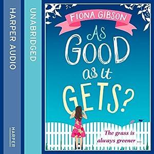 As Good As It Gets? Audiobook