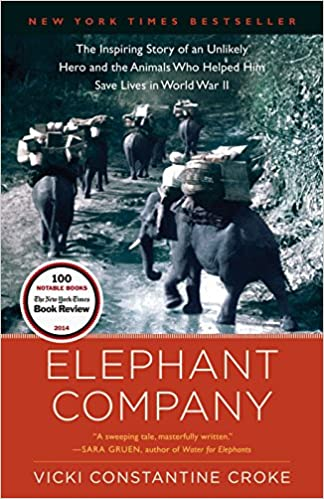 32106558c449 Amazon.com  Elephant Company  The Inspiring Story of an Unlikely Hero and  the Animals Who Helped Him Save Lives in World War II (9780812981650)   Vicki ...