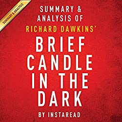 Brief Candle in the Dark: My Life in Science, by Richard Dawkins