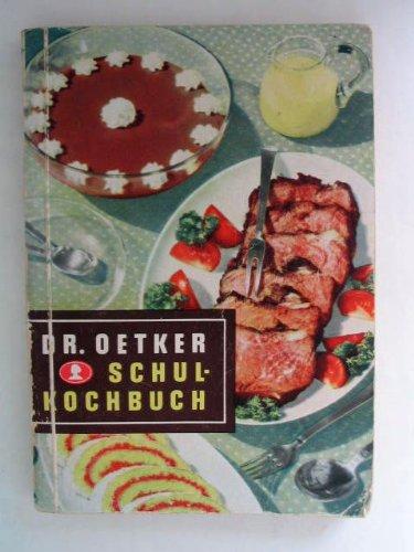 (Dr Oetker Schul-Kochbuch (G))