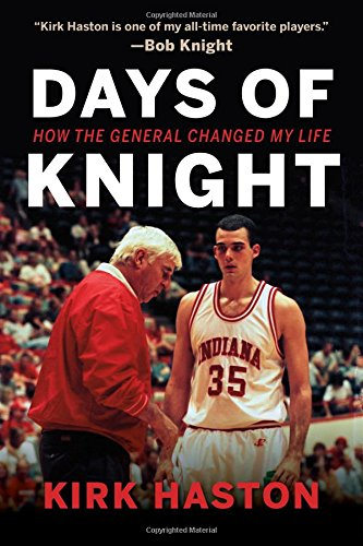Book Cover: Days of Knight: How the General Changed My Life