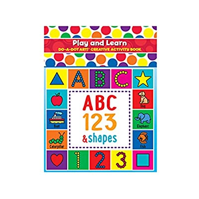 Do A Dot Art! Play and Learn Creative Activity and Coloring Book. Great for Learning Numbers, Letters and Shapes. Preschool Kindergarten Teacher Activities: Toys & Games
