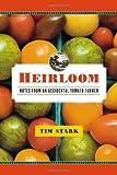 Heirloom, Tim Stark, 0767927060