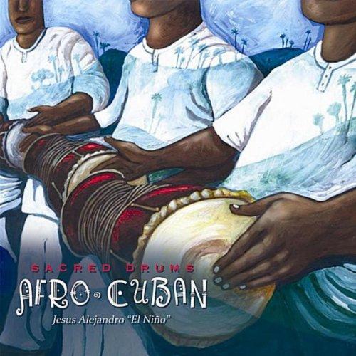 - Sacred Drums (Afro Cuban)