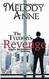 The Tycoon's Revenge: Baby for the Billionaire: Volume 1