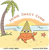 Home Sweet Cone