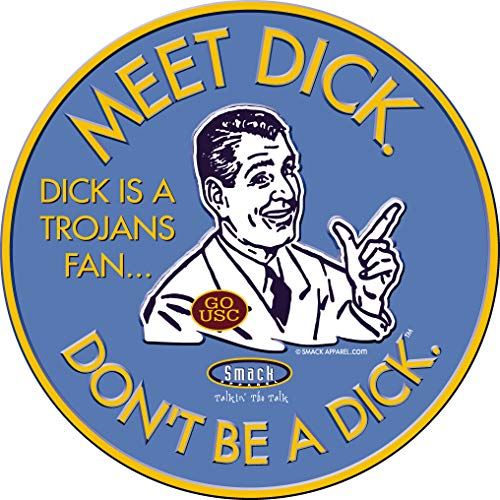 (Smack Apparel UCLA Football Fans. Don't Be A Dick. Embossed Metal Man Cave Sign )