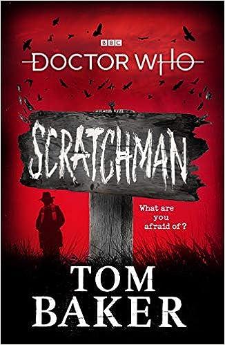 Doctor Who Meets Scratchman: Tom Baker: 9781785943904